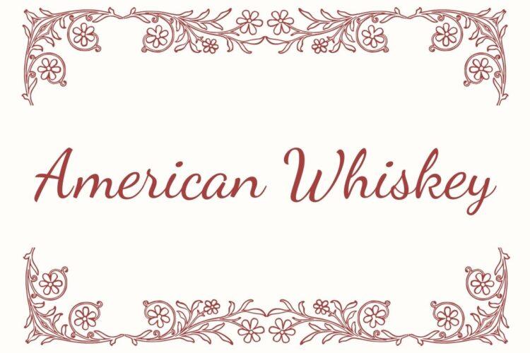プレゼントにおすすめのアメリカン・ウイスキー