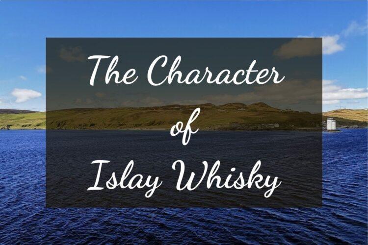アイラウイスキーの特徴